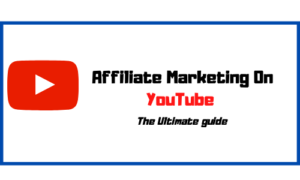 Affiliate marketing on YouTube: The Ultimate guide by Five Star Funnel