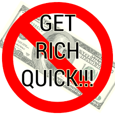 Affiliate Marketing is not a get rich quick scheme