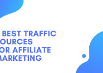 11 Best Traffic Sources For Affiliate Marketing