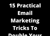 15 Practical Email Marketing Tricks To Double Your Sales