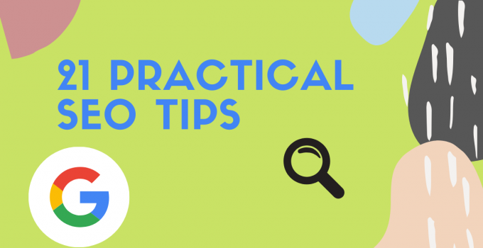 Practical SEO Tips To Increase Your Rankings