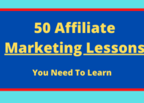 50 Affiliate Marketing Lessons you must learn