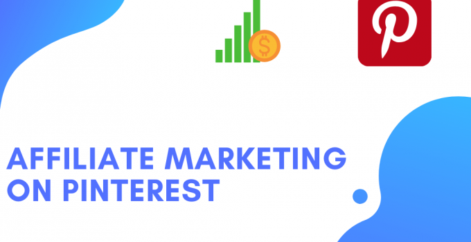 Affiliate marketing on Pinterest