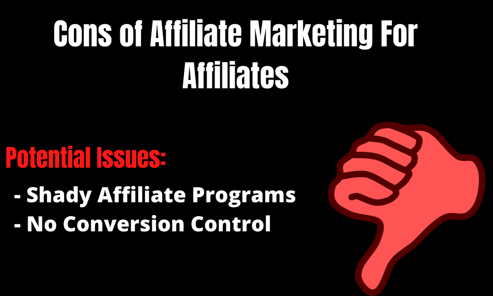 Pros and cons of affiliate marketing for affiliates