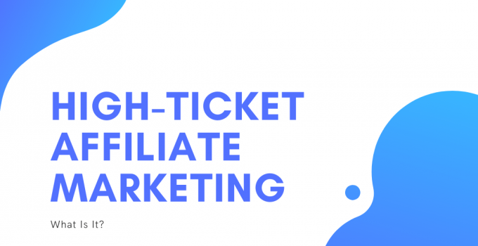 High-Ticket Affiliate marketing