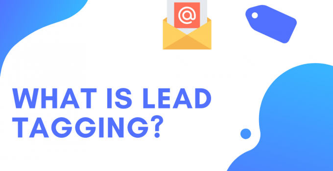 WHat is Lead Tagging?
