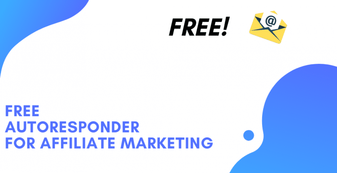 Free Autoresponder For Affiliate Marketing
