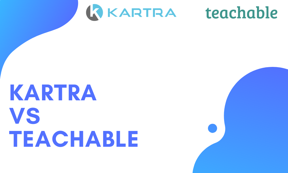 KArtra vs Teachable: Everything you need to know